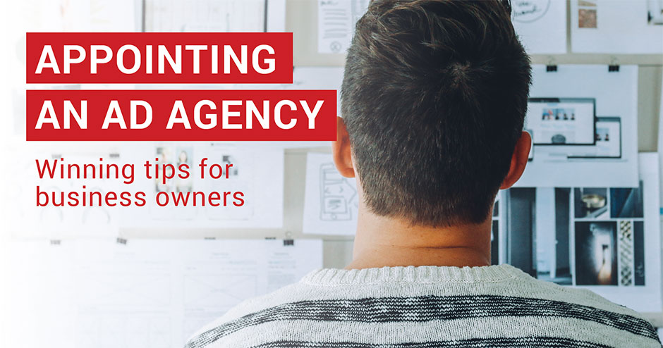 tips for appointing an advertising agency
