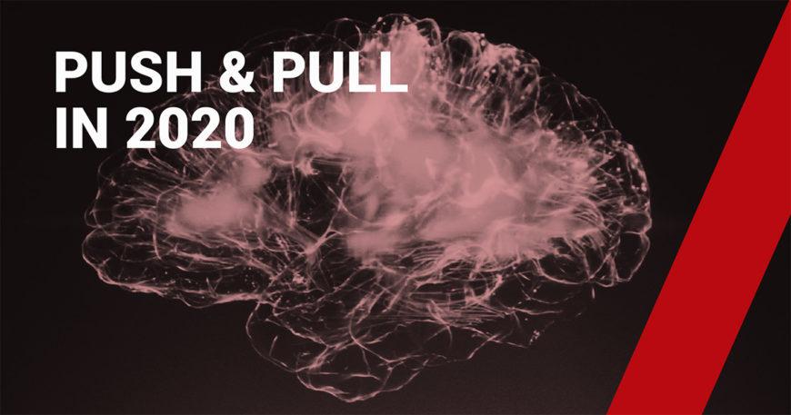 Pull & Push in 2020